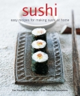 Sushi: Easy Recipes for Making Sushi at Home Cover Image