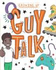 Guy Talk (Growing Up) Cover Image