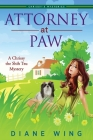 Attorney-at-Paw: A Chrissy the Shih Tzu Mystery Cover Image