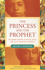 The Princess and the Prophet: The Secret History of Magic, Race, and Black Muslims in America Cover Image