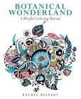 Botanical Wonderland: A Blissful Coloring Retreat Cover Image