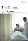 The Patient as Person: Explorations in Medical Ethics, Second Edition (The Institution for Social and Policy Studies) Cover Image