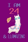 I am 24 and Llamazing: Llama Sketchbook for for 24 Year Old Girls Cover Image