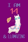 I am 14 and Llamazing: Llama Sketchbook for for 14 Year Old Girls Cover Image