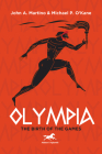 Olympia: The Birth of the Games Cover Image