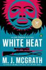 White Heat: The First Edie Kiglatuk Mystery Cover Image