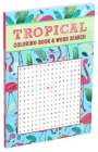 Tropical Coloring Book & Word Search Cover Image