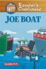 Joe Boat (Reader's Clubhouse: Level 2) Cover Image