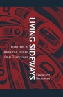 Living Sideways: Tricksters in American Indian Oral Traditions Cover Image