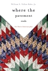 Where the Pavement Ends, Volume 37: Five Native American Plays (American Indian Literature and Critical Studies #37) Cover Image