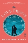 The Love Proof: A Novel Cover Image