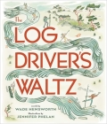 The Log Driver's Waltz Cover Image