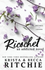 Ricochet: An Addicted Novel Cover Image