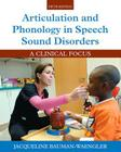 Articulation and Phonology in Speech Sound Disorders: A Clinical Focus, Enhanced Pearson Etext with Loose-Leaf Version -- Access Card Package Cover Image
