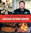 Jay Ducote's Louisiana Outdoor Cooking Cover Image
