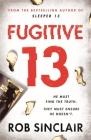 Fugitive 13 (Sleeper 13) Cover Image