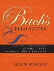 Bach's Cello Suites, Volumes 1 and 2: Analyses and Explorations Cover Image