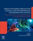 Green Sustainable Process for Chemical and Environmental Engineering and Science: Biosurfactants for the Bioremediation of Polluted Environments Cover Image