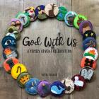 God With Us: A Family Advent Celebration Cover Image