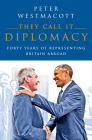 They Call It Diplomacy Cover Image