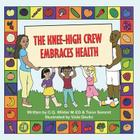 The Knee-High Crew Embraces Health Cover Image