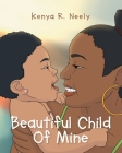 Beautiful Child Of Mine Cover Image
