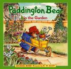 Paddington Bear in the Garden Cover Image
