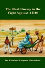 The Real Enemy in the Fight Against AIDS Cover Image