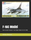 F-16C Model: How to build Tamiya's F-16C Model (Block 25/32) ANG Cover Image