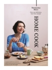 Home Cook: Over 300 Delicious Fuss-Free Recipes Cover Image