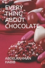 Every Thing about Chocolate Cover Image