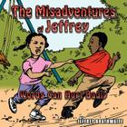 The Misadventures of Jeffrey: Words Can Hurt Badly Cover Image
