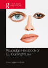The Routledge Handbook of Eu Copyright Law Cover Image