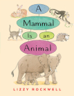 A Mammal is an Animal Cover Image