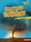 Dangerous Tornadoes Cover Image