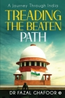Treading the Beaten Path: A Journey Through India Cover Image