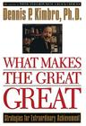 What Makes the Great Great: Strategies for Extraordinary Achievement Cover Image