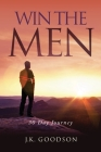 Win The Men: 30 Day Journey Cover Image