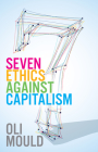 Seven Ethics Against Capitalism: Towards a Planetary Commons Cover Image