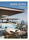 Inside Utopia: Visionary Interiors and Futuristic Homes Cover Image