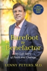 Barefoot to Benefactor: My Life Story of Faith and Courage Cover Image