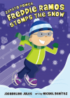 Freddie Ramos Stomps the Snow (Zapato Power #5) Cover Image