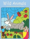 Wild Animals Color by Number Book for Kids: Color by Number for Kids (Coloring Activity for Ages 4 - 8) Cover Image