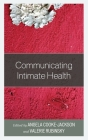 Communicating Intimate Health (Communicating Gender) Cover Image