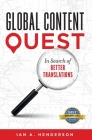 Global Content Quest: In Search Of Better Translations Cover Image
