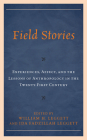Field Stories: Experiences, Affect, and the Lessons of Anthropology in the Twenty-First Century Cover Image