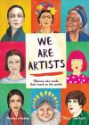 We are Artists: Women who Made their Mark on the World Cover Image