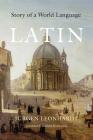 Latin: Story of a World Language Cover Image