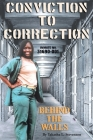 Conviction to Correction: Behind the Walls Cover Image