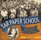 The Girl from the Tar Paper School: Barbara Rose Johns and the Advent of the Civil Rights Movement Cover Image
